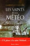 Gabrielle Cosson - Les saints et la météo.