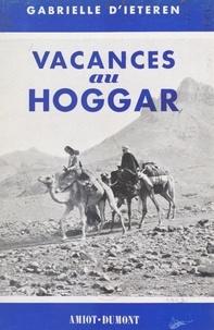 Gabrielle d'Ieteren - Vacances au Hoggar - Un chameau et moi.