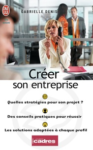 Gabrielle Denis - Créer son entreprise - Quelle stratégie pour votre projet ?.