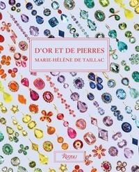 Gabrielle Deroo et Eric Deroo - D'or et de pierres - Marie-Hélène de Taillac.