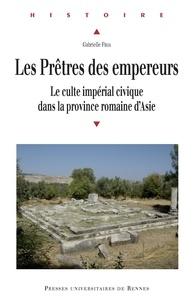 Forum télécharger ebook Les Prêtres des empereurs  - Le culte impérial civique dans la province romaine d'Asie