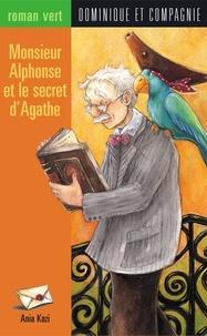 Gabrielle Grimard et Ania Kazi - Monsieur Alphonse et le secret d'Agathe.
