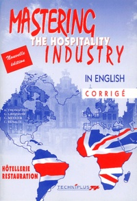 Gabrielle Grimshaw et C Meyrier - Mastering the hospitality industry in english. - Corrigé.