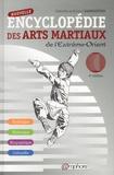 Gabrielle Habersetzer et Roland Habersetzer - Nouvelle encyclopédie des arts martiaux de l'Extrême-Orient.
