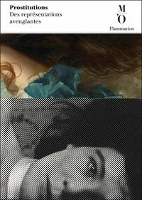 Gabrielle Houbre - Prostitutions - Des représentations aveuglantes.