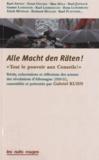 """Gabrielle Kuhn - """"Alle Macht den Räten !"""" - Tout le pouvoir aux Conseils ! Récits, exhortations et réflexions des acteurs des révolutions d'Allemagne (1918-21)."""