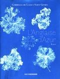 Gabrielle Lassus Saint Genies - L'Anglaise d'Azur.