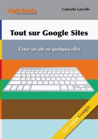 Gabrielle Latreille - Tout sur Google sites.