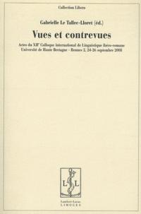 Gabrielle Le Tallec-Lloret - Vues et contrevues - Actes du XIIe Colloque international de linguistique ibéro-romane.
