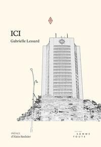 Gabrielle Lessard et Alain Saulnier - Ici.