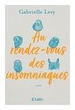 Gabrielle Levy - Au rendez-vous des insomniaques.