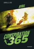 Gabrielle Lord - Conspiration 365  : Avril.