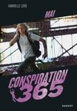 Gabrielle Lord - Conspiration 365  : Mai.