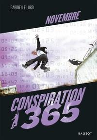 Gabrielle Lord - Conspiration 365  : Novembre.