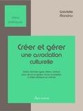 Gabrielle Mandras - Créer et gérer une association culturelle.