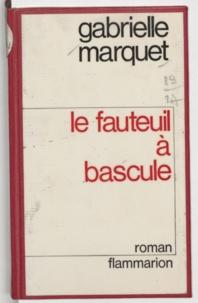 Gabrielle Marquet - Le fauteuil à bascule.