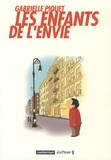 Gabrielle Piquet - Les enfants de l'envie.