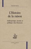 Gabrielle Radica - L'Histoire de la raison - Anthropologie, morale et politique chez Rousseau.