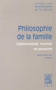 Gabrielle Radica - Philosophie de la famille - Communauté, normes et pouvoirs.