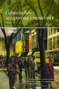 Gabrielle Roy - Boréal compact  : Alexandre Chenevert.