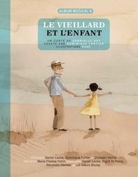 Gabrielle Roy - Le vieillard et l'enfant. 1 CD audio