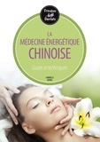 Gabrielle Ruben - La médecine énergétique chinoise.