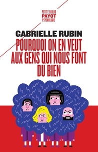 Gabrielle Rubin - Pourquoi on en veut aux gens qui nous font du bien - La haine de la dette.