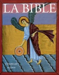 Gabrielle Sed-Rajna - La Bible - Texte de la Bible de Jérusalem, enluminures du VIe au XIIe siècle.