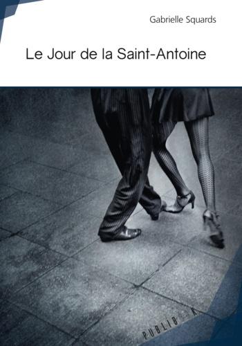 Le jour de la Saint-Antoine