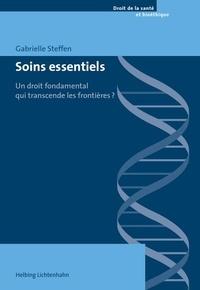 Gabrielle Steffen - Soins essentiels - Un droit fondamental qui transcende les frontières ?.