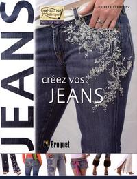 Créez vos jeans- Des looks et des ornements indispensables - Gabrielle Sterbenz |