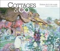 Gabrielle Townsend - Cottages & Co - Scènes de la vie rurale. Huiles et aquarelles.