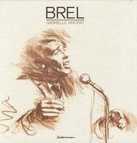 Gabrielle Vincent - Brel.
