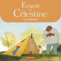Gabrielle Vincent - Ernest et Célestine  : La colonie.