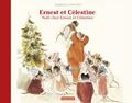 Gabrielle Vincent - Ernest et Célestine  : Noël chez Ernest et Célestine.
