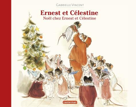 Ernest et Célestine  Noël chez Ernest et Célestine