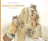 Gabrielle Vincent - Ernest et Célestine  : Une chanson.