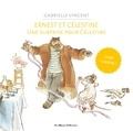 Gabrielle Vincent - Ernest et Célestine  : Une surprise pour Célestine.