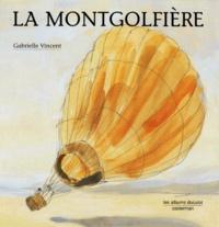 Gabrielle Vincent - La montgolfière.