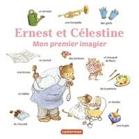 Gabrielle Vincent et Marie Flusin - Mon premier imagier Ernest et Célestine.