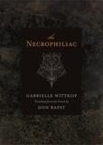 Gabrielle Wittkop et Nikki Stafford - Necrophiliac, The.