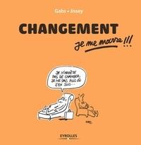 Gabs et  Jissey - Changement, je me marre !!!.
