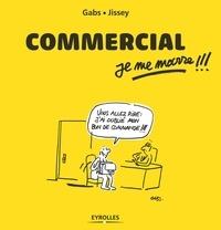 Gabs et  Jissey - Commercial, je me marre !!!.