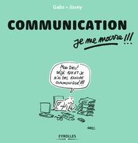 Gabs et  Jissey - Communication, je me marre !!!.