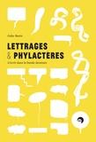 Gaby Bazin - Lettrages & phylactères - L'écrit dans la bande dessinée.