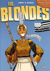 Gaby et  Dzack - Les Blondes  : Les blondes en breton ar Melegananezed.