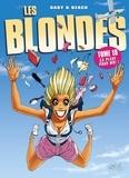 Gaby et  Dzack - Les Blondes Tome 19 : Ca plane pour moi !.
