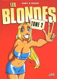 Gaby et  Dzack - Les Blondes Tome 2 : .