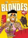 Gaby et  Dzack - Les Blondes Tome 21 : Olé !.