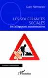 Gaby Navennec - Les souffrances sociales - De l'acceptation aux alternatives.